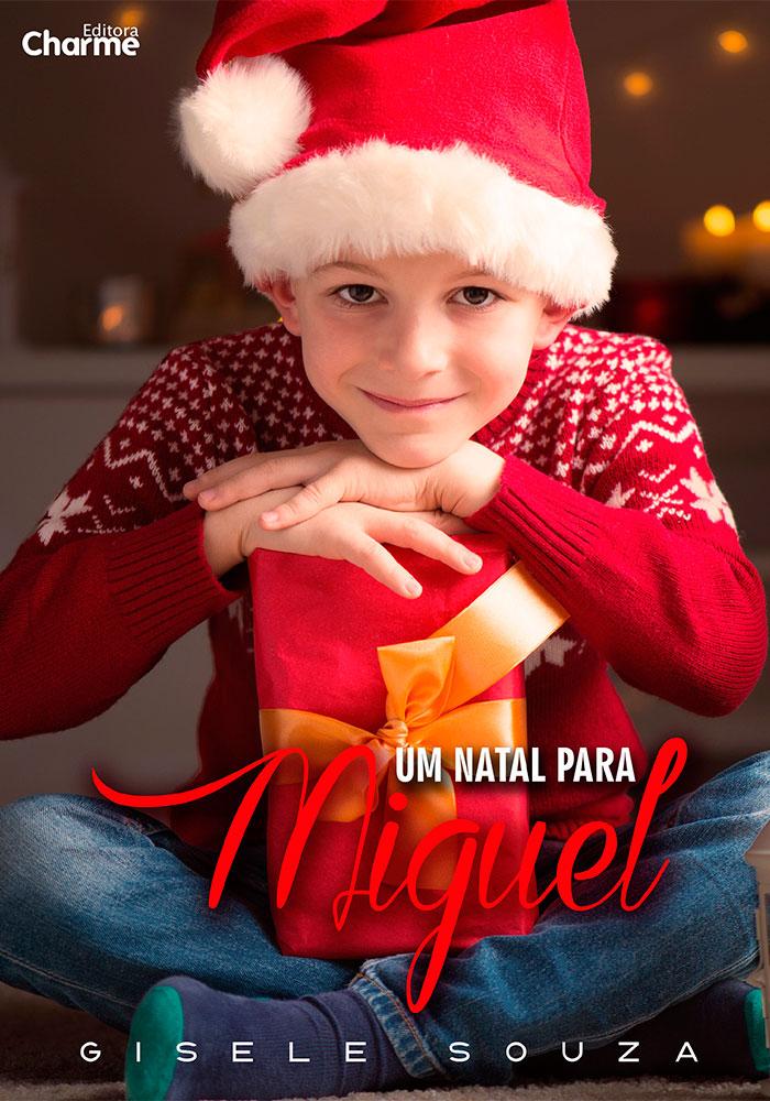 Um Natal para Miguel - Gisele Souza