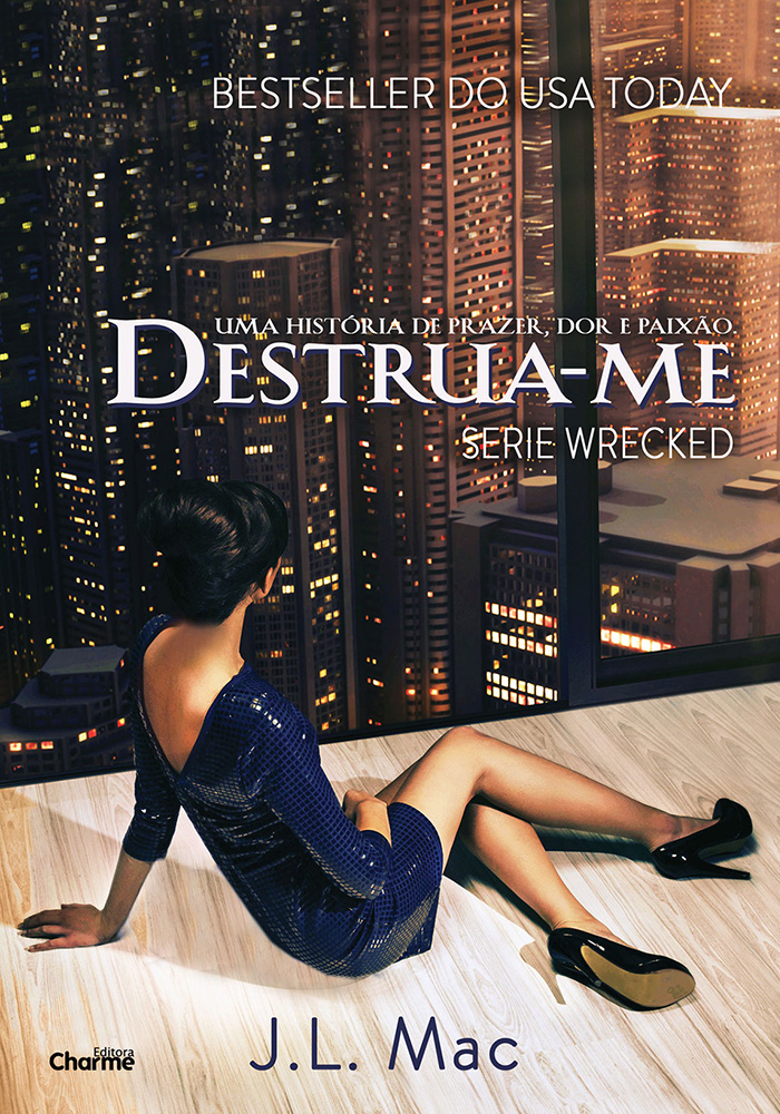 Destrua-me - J. L. Mac