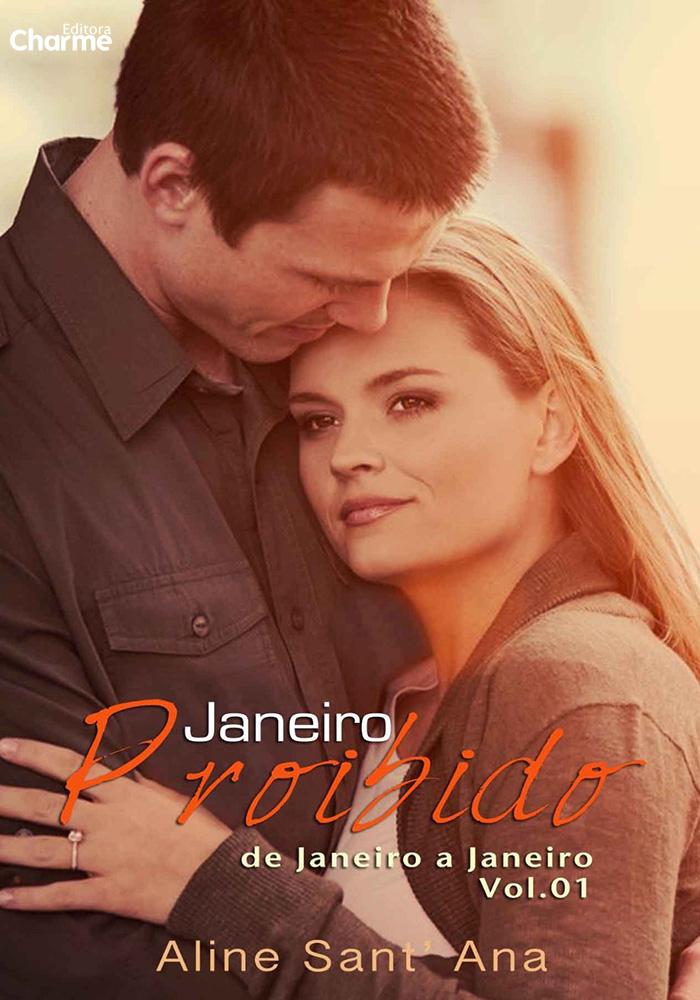 Janeiro Proibido: Raphael & Gabriela - Aline Sant'Ana