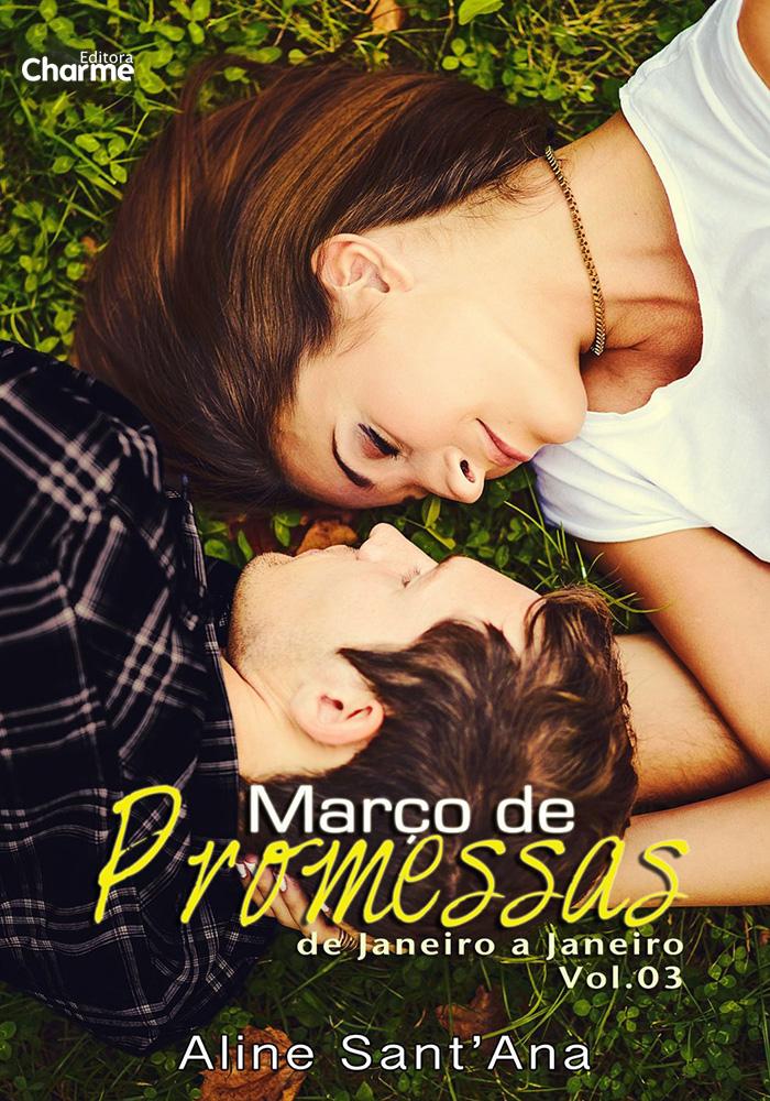 Março de Promessas: Ryan James & Marjorie Hughes - Aline Sant'Ana