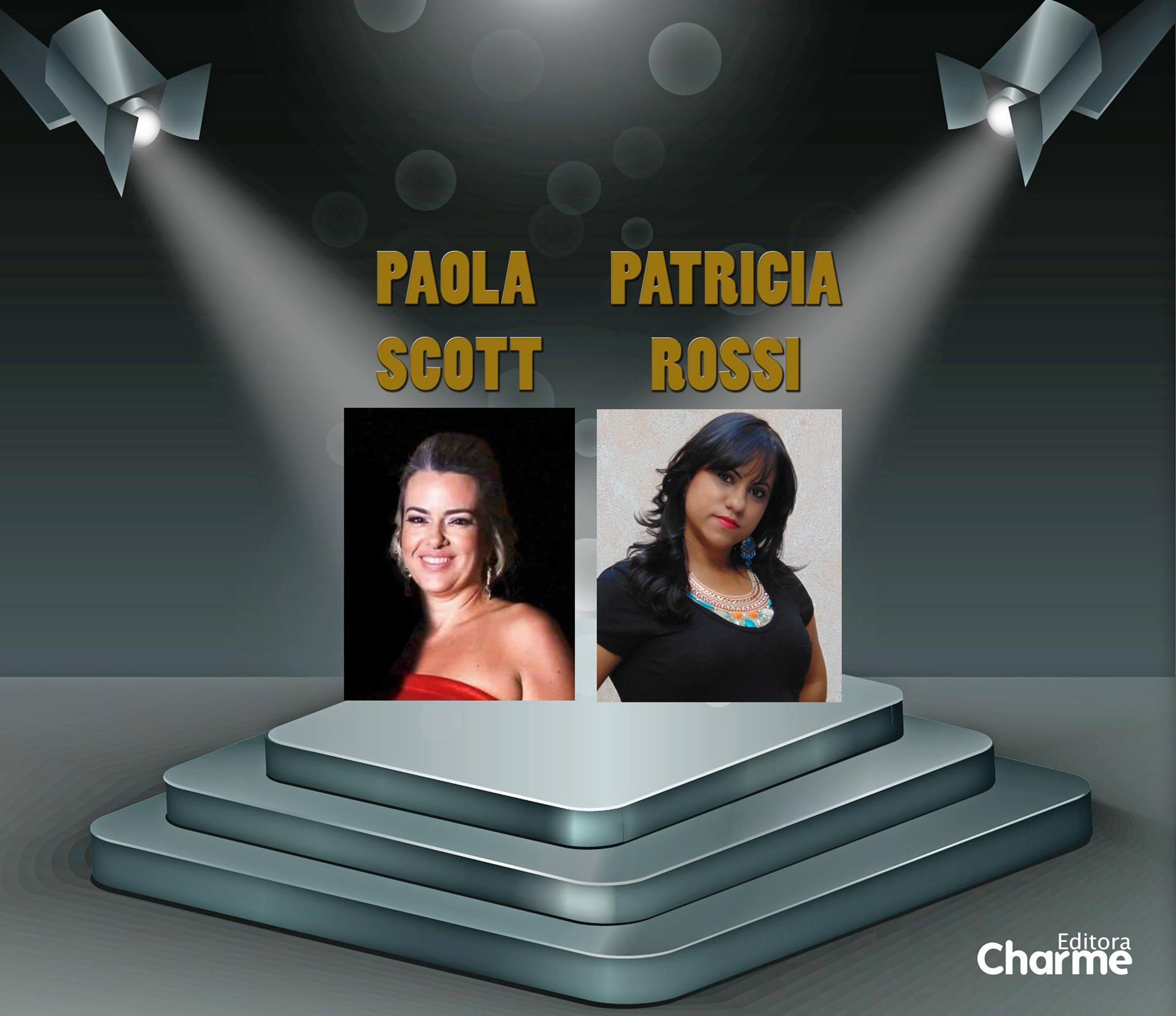 Paola Scott e Patricia Rossi