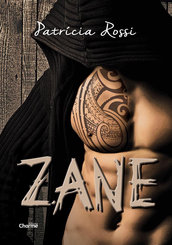 Zane - Patrícia Rossi - Editora Charme