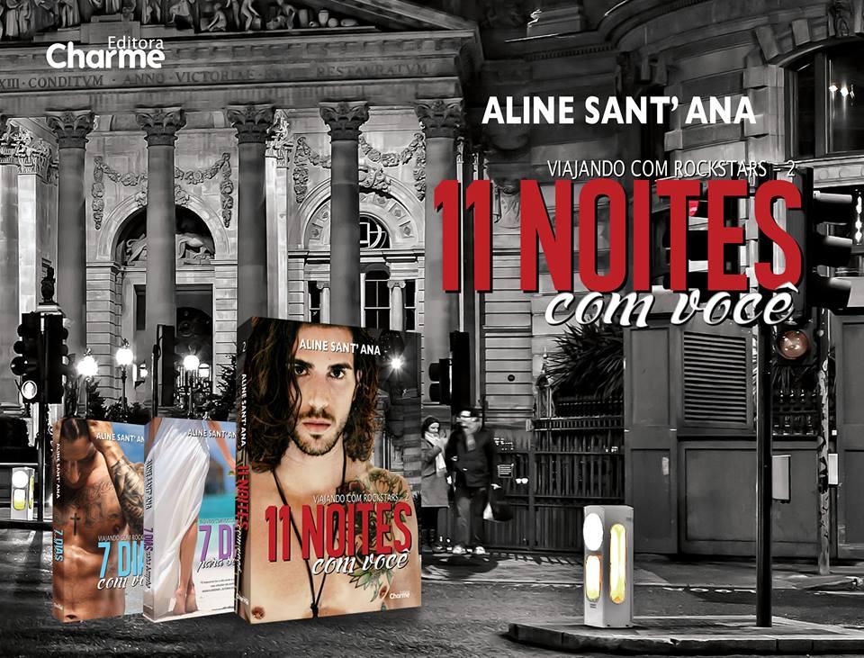 11 Noite Com Você - Aline Sant'Ana - Editora Charme