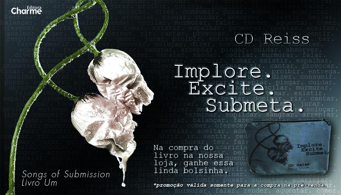 Implore. Excite. Submeta. - CD Reiss